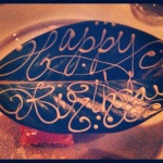 a HBD message in my dessert, at frasca