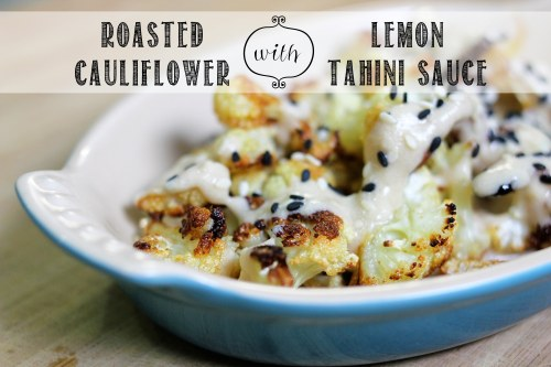 roasted cauliflower with lemon tahini sauce and sesame seeds - eatandrelish.com