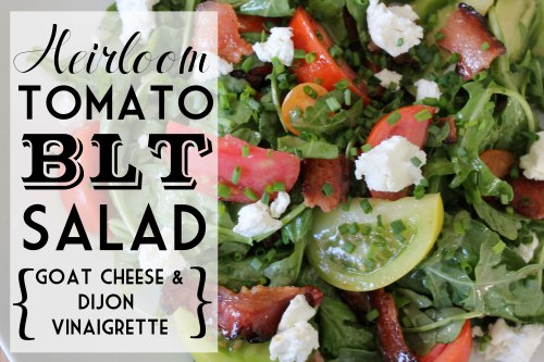 heirloom tomato BLT salad with goat cheese and dijon vinaigrette